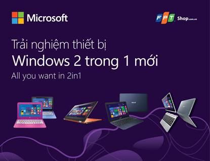 Trải nghiệm máy tính Windows nhận ngay nhiều quà tặng thú vị