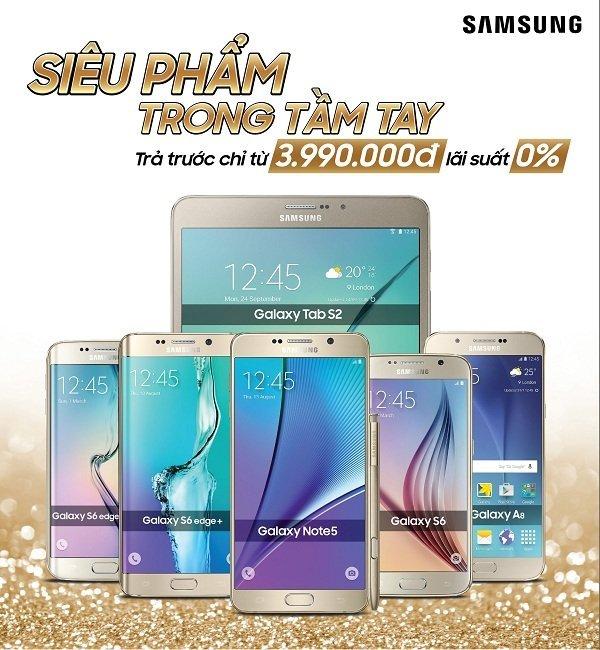 Nhiều ưu đãi cho các sản phẩm Samsung
